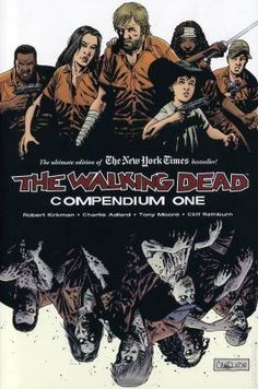 The Walking Dead Compendium,by Kirkman, Adlard, Rathburn. Call number: PN6727.K586 W38 2009. An epidemic of apocalyptic proportions has swept the globe causing the dead to rise and feed on the living. In a matter of months society has crumbled - no government, no grocery stores, no mail delivery, no cable TV. In a world ruled by the dead, we are forced to finally start living.