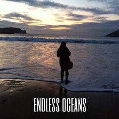 Endless Oceans...