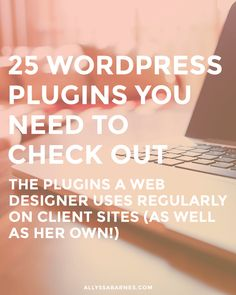 25 WordPress plugins you need to check out