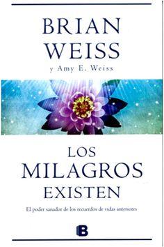 Los milagros existen Weiss, junto con su hija Amy, comparte con nosotros estas notables historias de la vida real y nos revela el modo en que la regresión a las vidas anteriores alberga las claves de nuestro propósito espiritual.