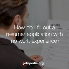 how do i fill out a resume application with no work experience