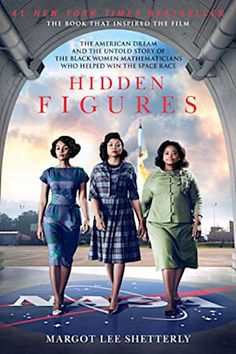 Free eBook Hidden Figures: The American Dream and the Untold Story of the Black Women Mathematicians Who Helped Win the Space Race Author Margot Lee Shetterly Books Everyone Should Read, Best Books To Read, Great Books, Kino Movie, Kino Film, Book Club Books, The Book, My Books, Katherine Johnson