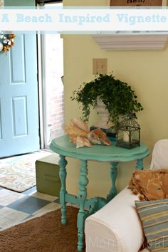 A Beach Inspired Vignette...I have this table and I'd love to paint it to use in a beach style setting.