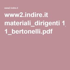 www2.indire.it materiali_dirigenti 1_bertonelli.pdf