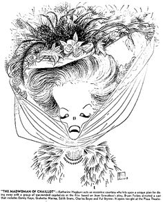 Al Hirschfeld ~ Katharine Hepburn in The Madwoman of Chaillot Black And White Drawing, Black And White Portraits, Character Art, Character Design, Retro Pictures, Art Students League, Line Drawing, Drawing Board, Katharine Hepburn