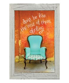 Another great find on #zulily! Be Different Framed Wall Art by Karen's Art & Frame, $35 !!  #zulilyfinds