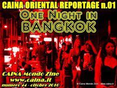 Caina Oriental Reportage n.01: One Night in Bangkok | Caina