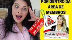 CURSO VIVER DE YOUTUBE | POR DENTRO DA ÁREA DE MEMBROS - KARYNE OTTO