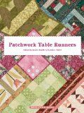 121 Table Runner Patterns - Free+ many more quilting and sewing patterns free