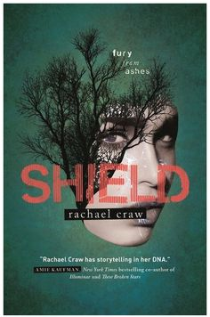 Buy Shield by Rachael Craw and Read this Book on Kobo's Free Apps. Discover Kobo's Vast Collection of Ebooks and Audiobooks Today - Over 4 Million Titles! Books To Buy, New Books, These Broken Stars, Books Australia, Books 2018, Make You Believe, Book Suggestions, Independent Films, Book Nerd