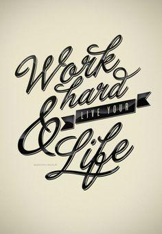 Work Hard & Live your life #entrepreneurs #créateurs d'entreprise