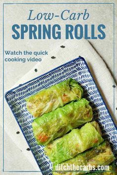 Low-carb spring rolls - AND a quick cooking video. The perfect family meal . Just look at all the options for fillings. Gluten free, Paleo, low-carb healthy meal for tonight. | ditchthecarbs.com via @ditchthecarbs