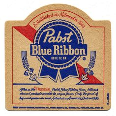 Pabst Blue Ribbon Beer Cap Coasters, Bar Coasters, Vintage Beer Signs, Bourbon Beer, Sous Bock, Beer Quotes, Pabst Blue Ribbon, Beer Art, Advertising And Promotion