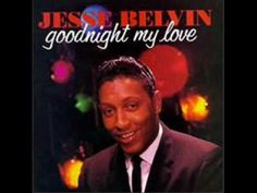 YouTube - Jesse Belvin - Goodnight My Love
