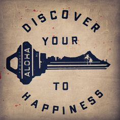 Aloha is happiness! Bright Side Of Life, Happy Thoughts, My Love, Logos, Projects, Happiness, Log Projects, Blue Prints, Bonheur