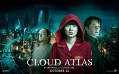 Official theatrical movie poster ( of for Cloud Atlas Starring Tom Hanks, Halle Berry, Jim Broadbent, Hugo Weaving Cloud Atlas Movie, Cloud Atlas 2012, 2012 Movie, We Movie, Namaste, Banners, Jim Sturgess, Hugo Weaving, James D'arcy