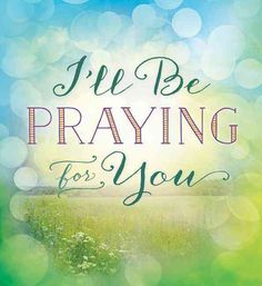 40 Praying For You Ideas Sending Prayers Thinking Of You Quotes Get Well Wishes