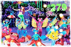 See a Disney On Ice show. ✔