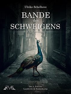 Bande des Schweigens - Ein Eifel-Krimi: Der 3. Fall für Landwehr & Stettenkamp - http://kostenlose-ebooks.1pic4u.com/2014/11/14/bande-des-schweigens-ein-eifel-krimi-der-3-fall-fuer-landwehr-stettenkamp/