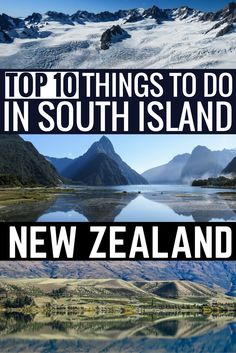 Top things to do in New Zealand South Island. The ultimate New Zealand itinerary of the South Island: Fox Glacier, Franz Josef Glacier, Milford Sou… New Zealand Itinerary, New Zealand Travel Guide, Christchurch New Zealand, Queenstown New Zealand, Visit New Zealand, New Zealand South Island, Brisbane, Sydney, Auckland