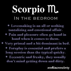 Scorpio in the bedroom.