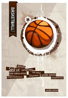 Grunge basketball illustration  #GraphicRiver         Grunge basketball illustration. ALL TEXT IS CURVE !     Created: 18August11 GraphicsFilesIncluded: VectorEPS Layered: Yes MinimumAdobeCSVersion: CS Tags: abstract #art #background #ball #banner #basketball #circle #competition #cover #design #dirty #element #game #graffiti #grunge #label #placard #play #poster #ribbon #smudge #splash #sport #surreal #symbol #team #texture #vector #vertical #weathered