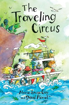 The Traveling Circus by Marie-Louise Gay & David Homel  AGE: 7-10 Charlie and his family are about to embark on another trip, to another out-of-the-way place off the beaten path. This time they are heading to an island in Croatia, a country Charlie has never even heard of. An incredibly beautiful country that lives in the shadow of war and conflict. A warm, funny and thought-provoking book that celebrates a child's love of adventure and boundless curiosity about the world.