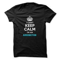 I CANT KEEP CALM IM AN ARRINGTON T-SHIRTS, HOODIES (19$ ==►►Click To Shopping Now) #i #cant #keep #calm #im #an #arrington #Sunfrog #SunfrogTshirts #Sunfrogshirts #shirts #tshirt #hoodie #sweatshirt #fashion #style
