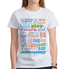 Anthropologist Gift Womens Favorite Tee on CafePress.com