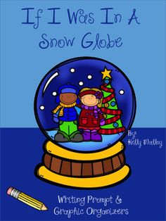 Your students will love this writing prompt!  Have students write about the time when they were trapped inside a snow globe. This freebie includes:*Writing prompt for writing for an imaginative narrative about being trapped inside a snow globe*graphic organizers*Writing paper for final piecePerfect for 2nd - 4th grade, but could be easily adapted for other grades.