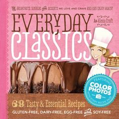 Summary: This is the perfect reference for my kitchen, and our Top Pick for new cookbooks in 2013. It's filled with Everyday Staples, from homemade Coconut Milk Yogurt to Tasty Skillet Suppers that my whole family adores. All recipes are dairy-free, gluten-free, egg-free, and soy-free.