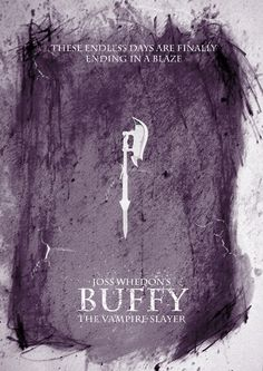 Joss Whedon's Buffy the Vampire Slayer: These Endless Days are Finally Ending in a Blaze #btvs