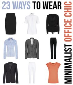 23 Ways to Wear - Minimalist Office Chic Wardrobe - sub the white pants for something though.