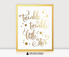 TWINKLE TWINKLE Little Star Gold Foil Print NURSERY Decor 8x10 or 5x7 Calligraphy Script Baby Girl Boy Kids Room Party Sign Poster Wall Art by digibuddhaPaperie Available at digibuddha.com