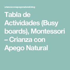 Tabla de Actividades (Busy boards), Montessori – Crianza con Apego Natural