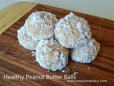 Erickson and Co. : {recipe} Healthy Peanut Butter Balls
