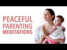 #peacefulparenting: Meditations - YouTube