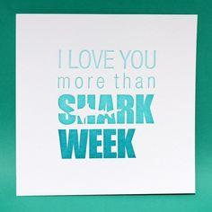 iloveyoumorethansharkweek