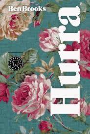 Hurra, de Ben Brooks Una reseña de Victoria Mera Editorial Blackie Books http://www.librosyliteratura.es/hurra.html