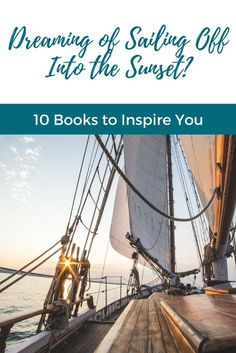 10 Books To Read If You're Dreaming of Sailing Off Into the Sunset - Our Keys Escape Sailboat Living, Living On A Boat, Sailing Catamaran, Us Sailing, Sailing Books, Sailboat Interior, Sailing Adventures, Boat Accessories, Sailing Outfit