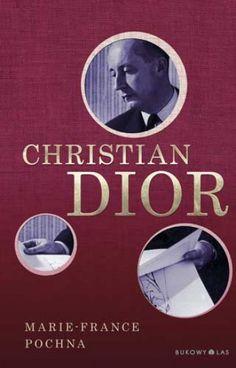 Christian Dior   Wydawnictwo Bukowy Las Sp. z o.o.