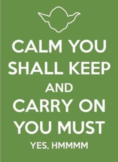 Keep Calm-YODA DO OR DO NOT, THERE IS NO TRY! RP BY LINDA HAMMERSCHMID