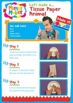 Mister Maker Craft - Tissue Paper Animal                                                                                                                                                      More