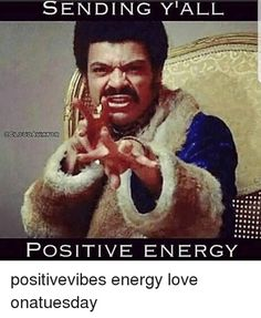 Funny Positive Vibes Only Meme