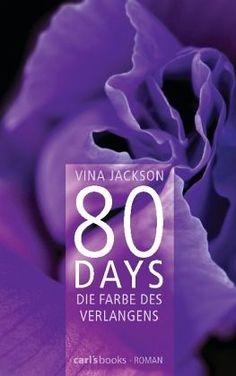 Vina Jackson - Die Farbe des Verlangens / 80 Days Bd.4