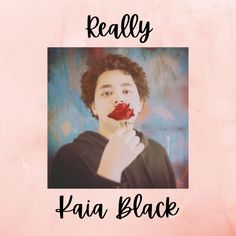 "Don't miss to listen to this pop music ""Really"" by the progressive artist Kaia Black on Spotify. #popmusic #KaiaBlack #Really"