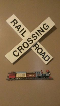 DIY railroad crossing sign for my sons room