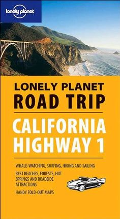 Best Highway 1 Road Trip San Francisco to Big Sur with Photos and Map