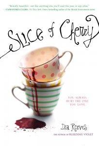 Slice of Cherry, Dia Reeves