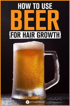 Hair Care Products : How To Use Beer For Hair Growth? Hair Growth Oil, Natural Hair Growth, Natural Hair Styles, Vitamins For Hair Growth, Healthy Hair Growth, Mayonnaise Hair Mask, Beer Shampoo, Homemade Hair Treatments, Skin Treatments